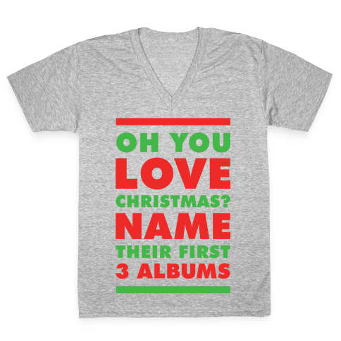 Oh You Love Christmas V-Neck Tee Shirt