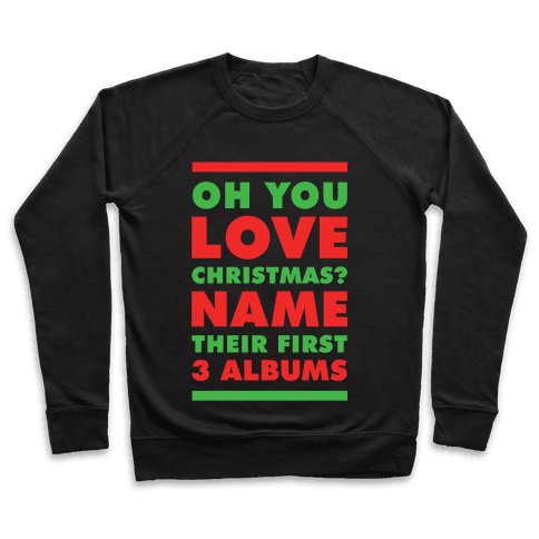 Oh You Love Christmas Pullover