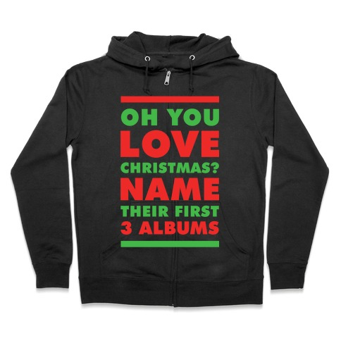 Oh You Love Christmas Zip Hoodie