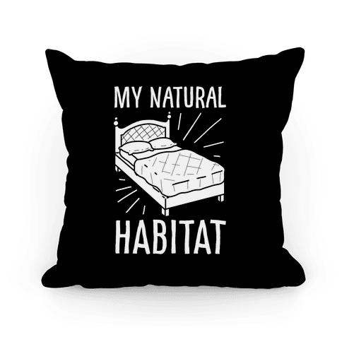 My Natural Habitat Pillow