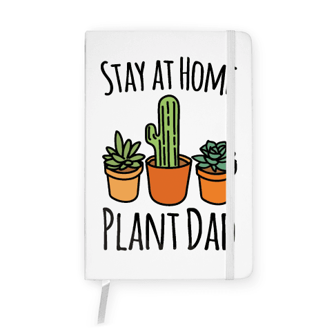 Stay At Home Plant Dad Notebook