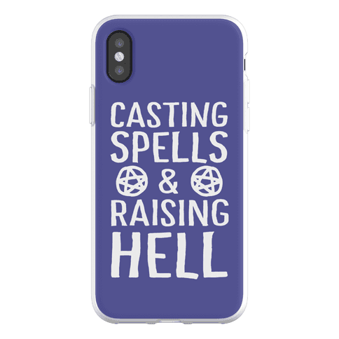 Casting Spells And Raising Hell Phone Flexi-Case