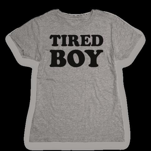 Tired Boy Womens T-Shirt