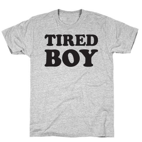 Tired Boy T-Shirt