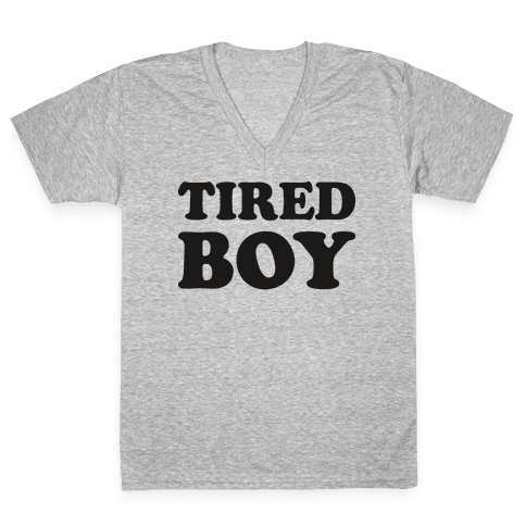 Tired Boy V-Neck Tee Shirt