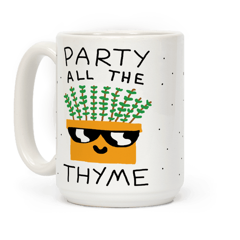 Party All The Thyme Coffee Mug
