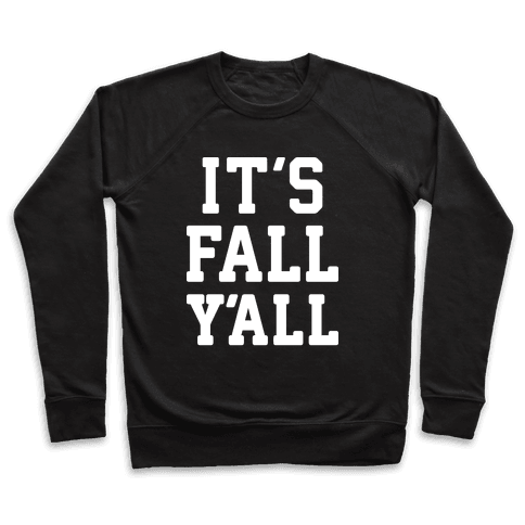 It's Fall Y'all (White) Pullover