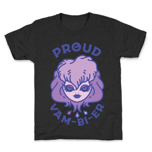 Proud Vam-bi-re Kids T-Shirt