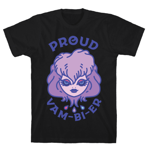 Proud Vam-bi-re Mens T-Shirt