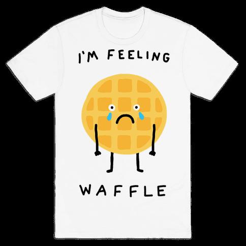 I'm Feeling Waffle Mens T-Shirt