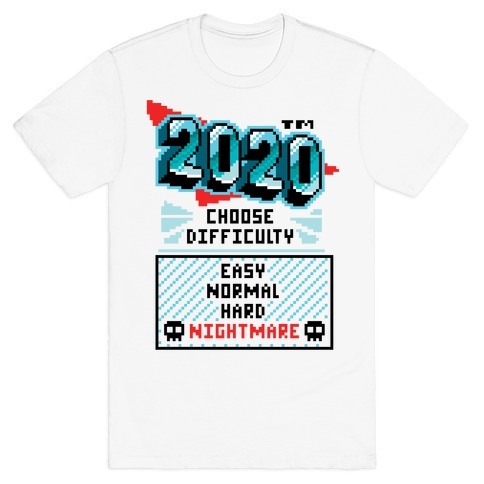 2020 Nightmare Mode T-Shirt