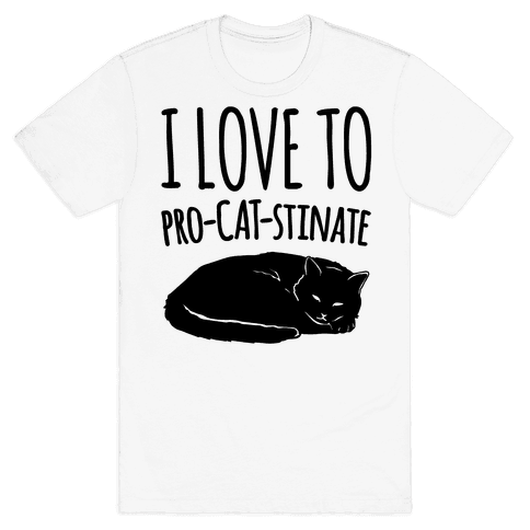 I Love To Pro-Cat-Stinate Cat Parody Mens T-Shirt