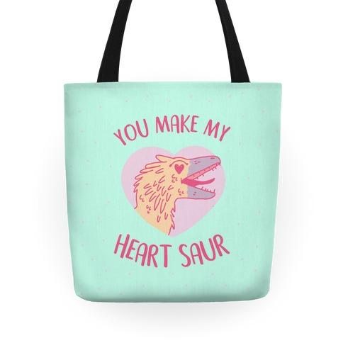 You Make My Heart Saur Tote