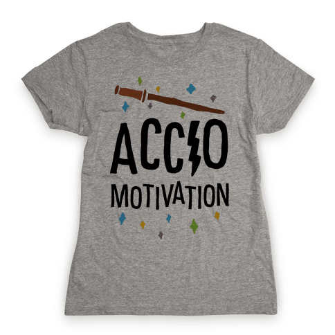 Accio Motivation Womens T-Shirt