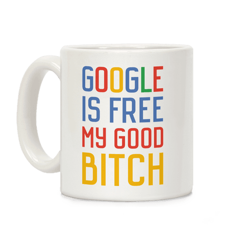 Google is Free Coffee Mug