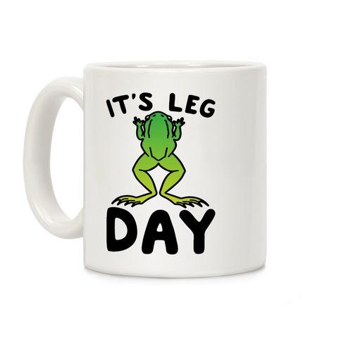 It's Leg Day Frog Parody Coffee Mug