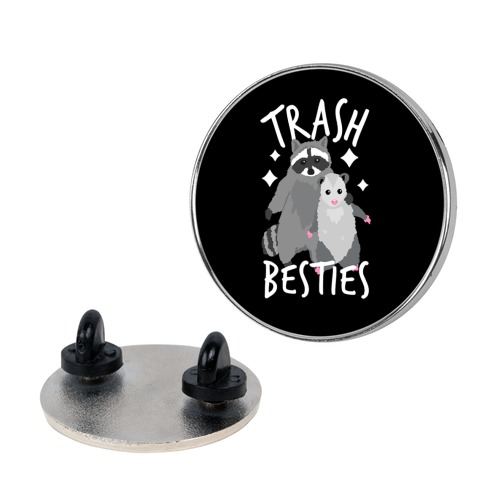 Trash Besties Pin