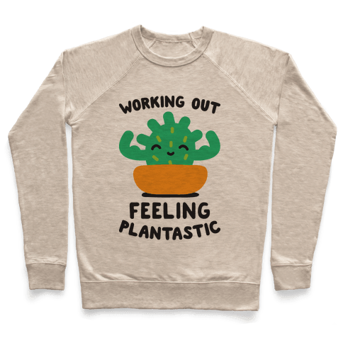 Working Out Feeling Plantastic Pullover