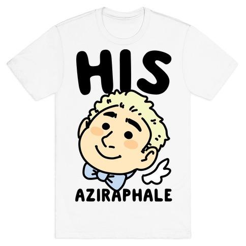 His Aziraphale (1 of 2 Pair) T-Shirt