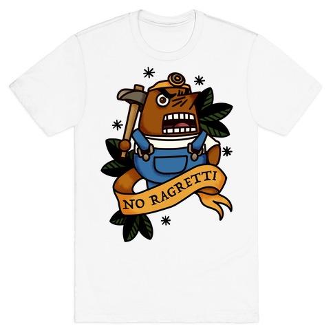 No Ragretti Mr. Resetti T-Shirt