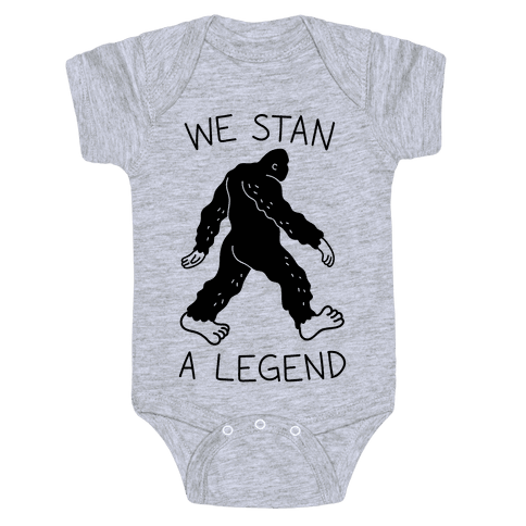 We Stan A Legend Bigfoot Baby Onesy