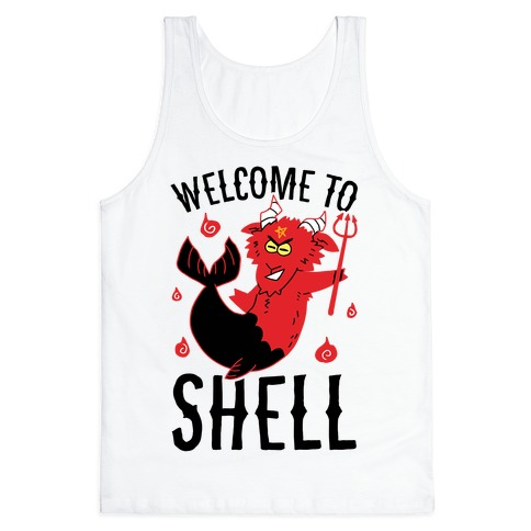 Welcome To Shell Tank Top