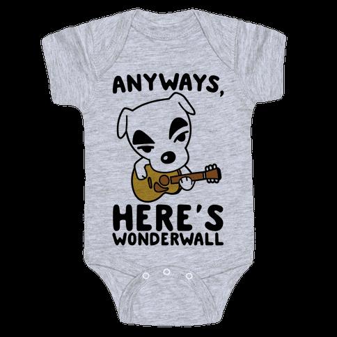 Anyways Here's Wonderwall Parody Baby Onesy