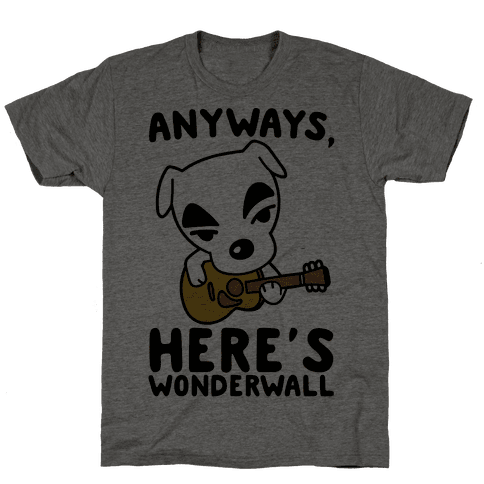 Anyways Here's Wonderwall Parody Mens T-Shirt