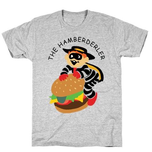 The Hamberderler T-Shirt