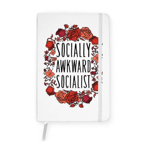Socially Awkward Socialist Notebook