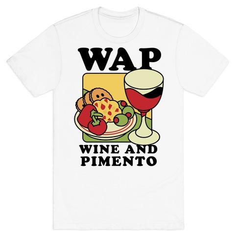 WAP (Wine And Pimento) T-Shirt