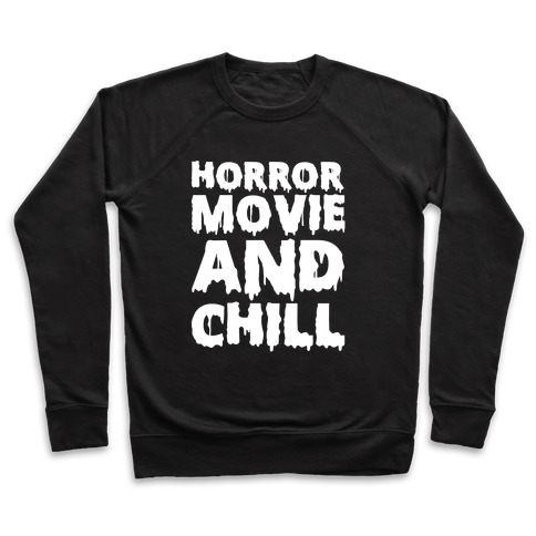 Horror Movie and Chill Pullover