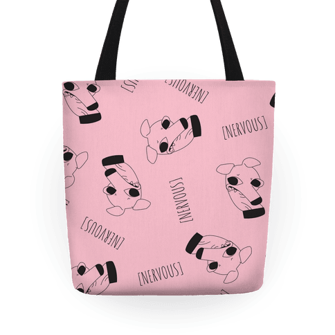 Nervous Dog Tote