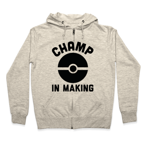 Champ in Making Zip Hoodie