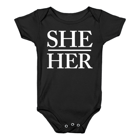 She/Her Pronouns Baby Onesy