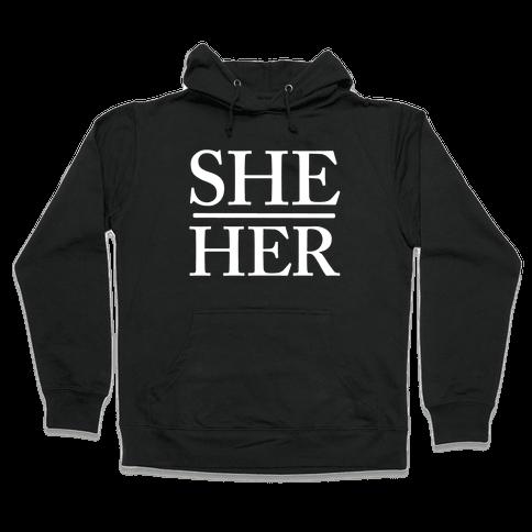 She/Her Pronouns Hooded Sweatshirt