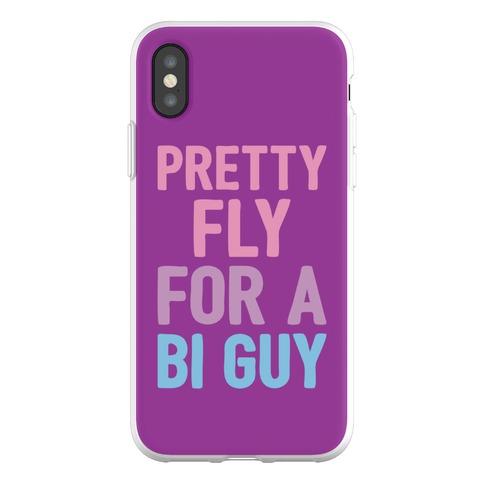 Pretty Fly For A Bi Guy Phone Flexi-Case