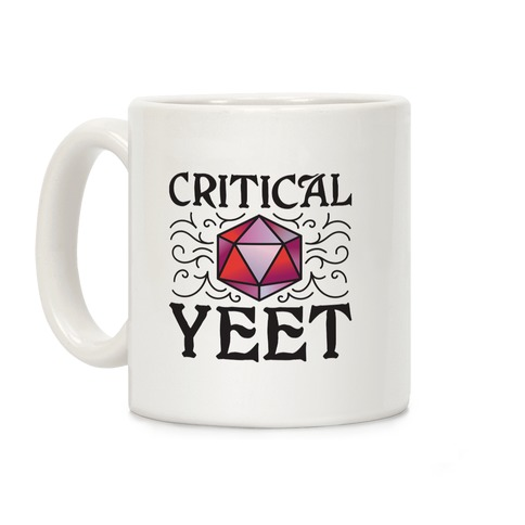 Critical Yeet Coffee Mug