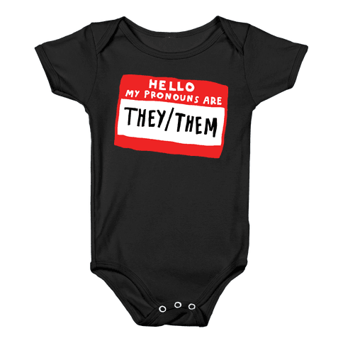 Hello My Pronouns Are They Them Baby Onesy