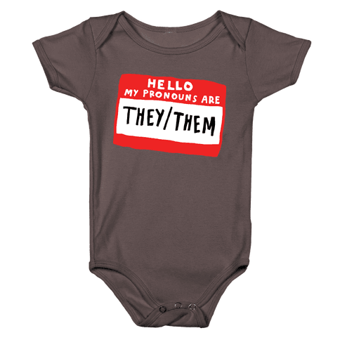 Hello My Pronouns Are They Them Baby One-Piece