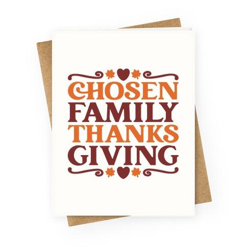 Chosen Family Thanksgiving Greeting Card
