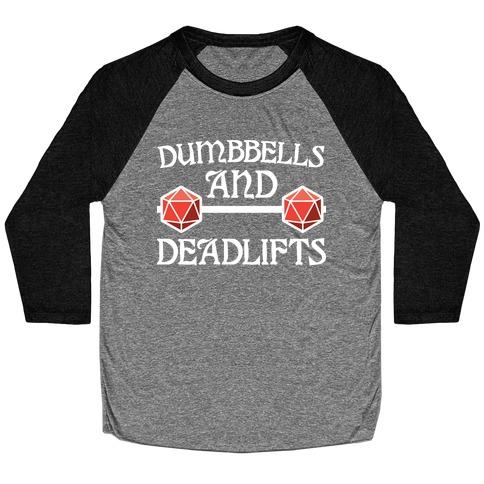 Dumbbells and Deadlifts (DnD Parody) Baseball Tee