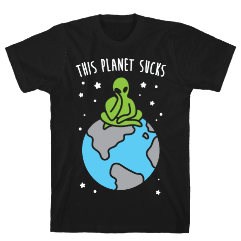This Planet Sucks (White) Mens T-Shirt