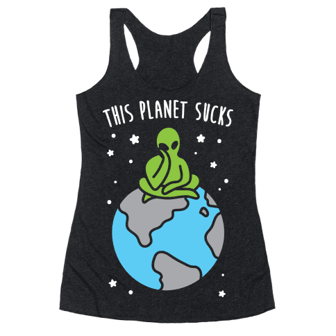 This Planet Sucks (White) Racerback Tank Top