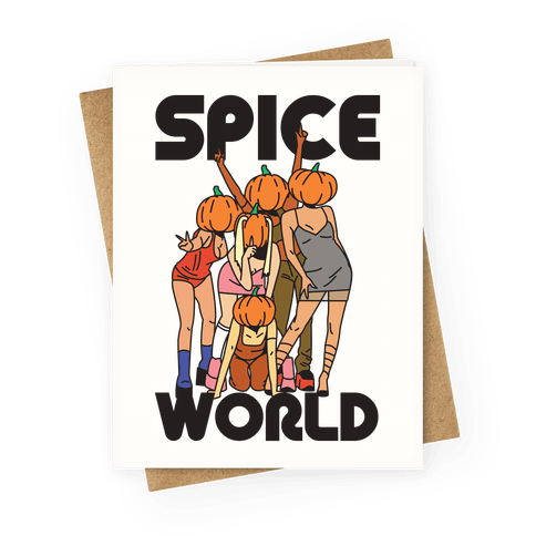 Spice World Pumpkin Spice Greeting Card