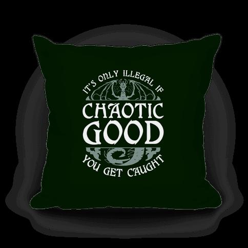 Chaotic Good Pillow