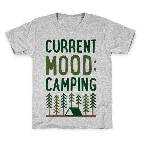 Current Mood: Camping (CMYK) Kids T-Shirt