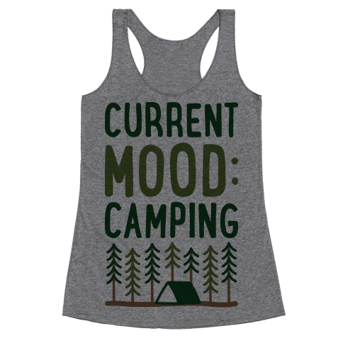 Current Mood: Camping (CMYK) Racerback Tank Top