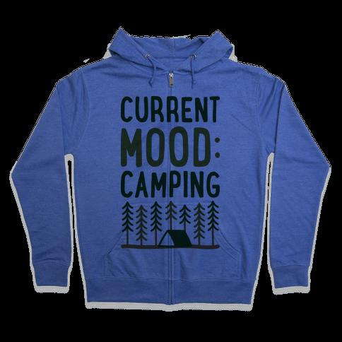 Current Mood: Camping (CMYK) Zip Hoodie