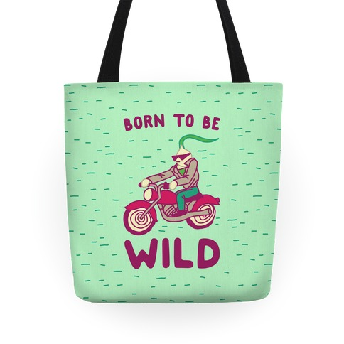 Born to be Wild Onion Tote